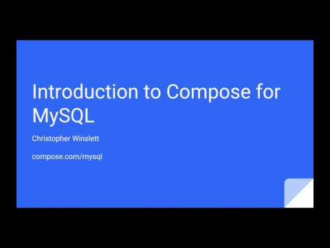 Introduction to Compose for MySQL