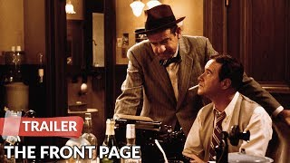 The Front Page 1974 Trailer | Jack Lemmon | Walter Matthau