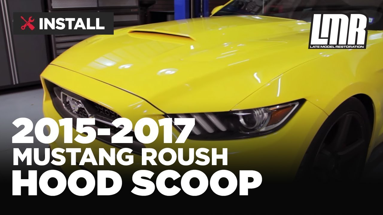 2016 Mustang Hood Scoop >> Mustang Roush Hood Scoop Review Install 2015 2017 All Youtube