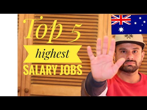 TOP 5 HIGEST PAYING JOBS IN AUSTRALIA?