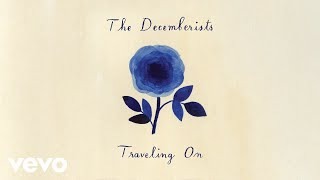 The Decemberists - Traveling On (Audio)