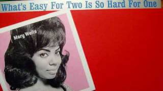 Discover Motown!  Mary Wells- What's Easy For Two Is So Hard For One