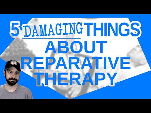 5 Damaging Things About Reparative Therapy
