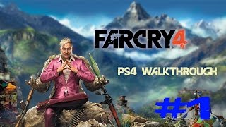 Far Cry 4 PS4 Gameplay [Part 1]