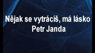 Nějak se vytrácíš má lásko - Petr Janda Karaoke tip