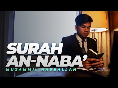 Muzammil Hasballah - AN-NABA' FULL (New)