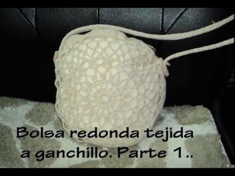 PARTE 1 DE 4: BOLSA CIRCULAR TEJIDA A GANCHILLO. | Labores Angélika ...