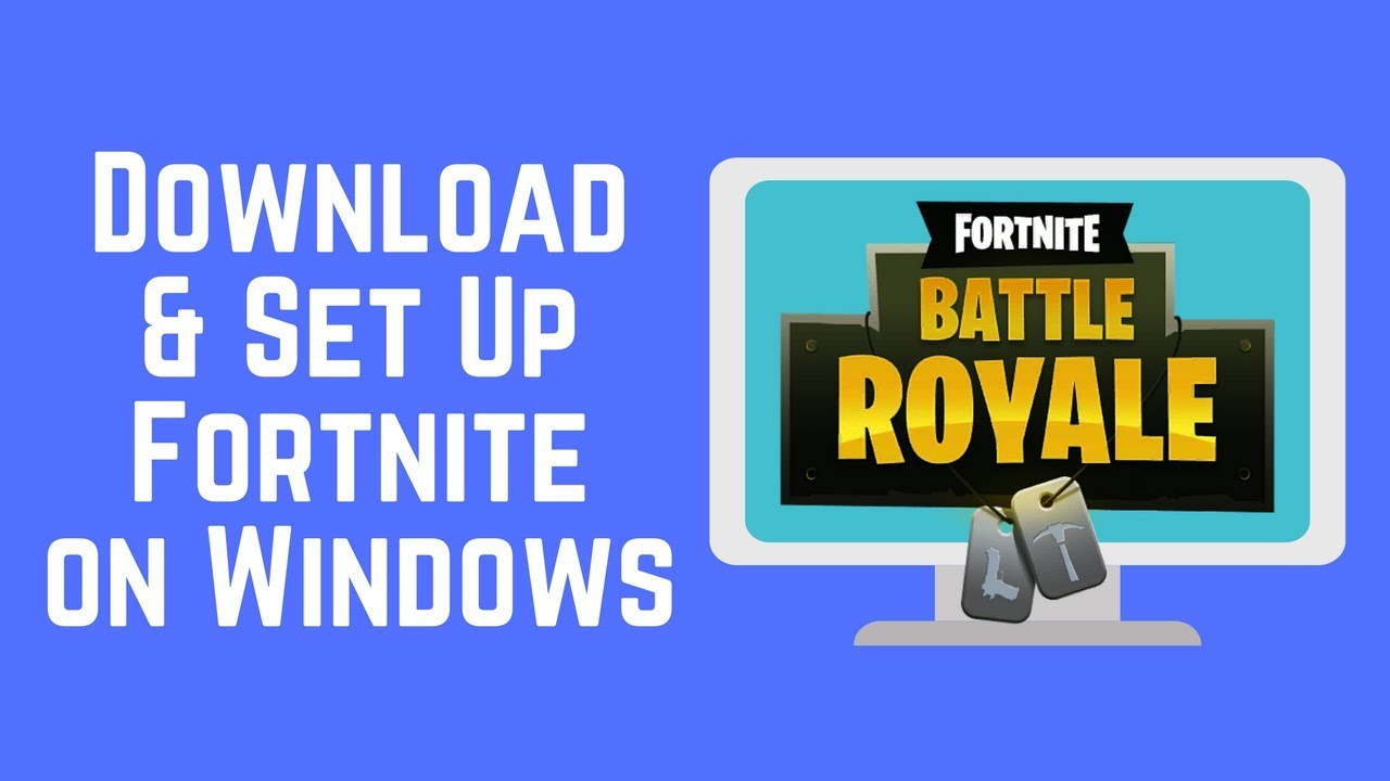 How to Download and Setup FORTNITE Free Windo…