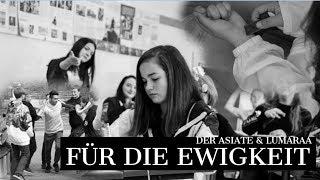 Lumaraa & Der Asiate - Für die Ewigkeit #ZeichengegenMobbing (prod. by Markus Sebastian Harbauer)