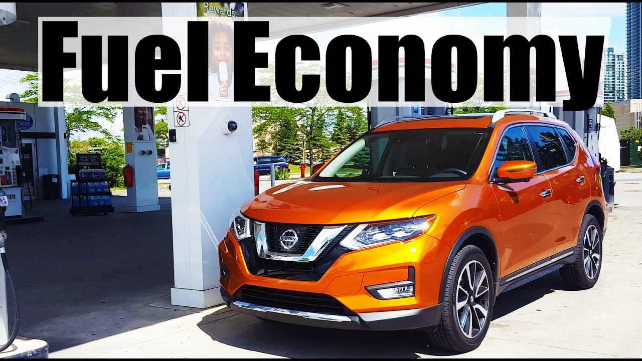 2018 Nissan X Trail Rogue Fuel Economy Mpg Review Fill Up Costs