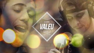 Luan Forro Estilizado e Jorge &amp Mateus - Valeu. [Clipe Oficial]