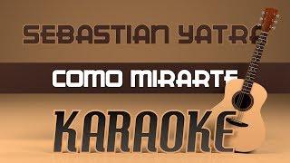Baixar Sebastián Yatra - Como mirarte (Karaoke) + Acordes