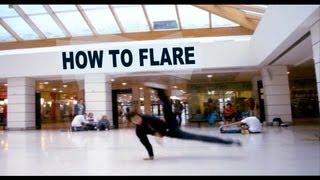How to Flare - Breakdance Tutorial by KAIO