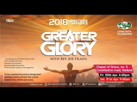 Greater Glory: 2018 Ministers Conference, Day 1- Rev. Joe Olaiya