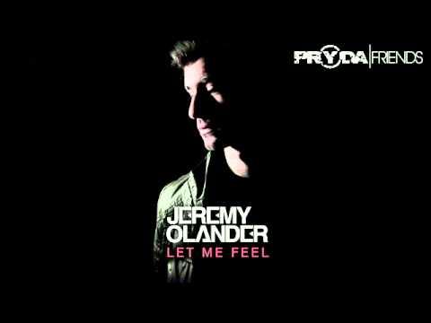 Download Jeremy Olander - Let Me Feel (Pryda Friends) [Preview]
