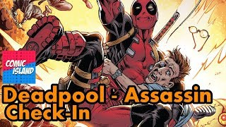 Checking in with Deadpool: Assassin