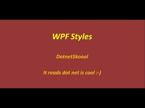 Styles In WPF