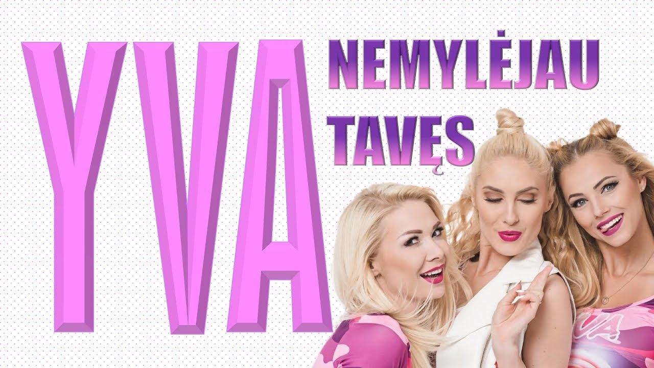 NEMYLĖJAU TAVĘS - Yva. Lietuviška Daina Su Žodžiais. Geriausia Lietuviška Muzika