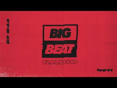 Big Beat Radio: EP 44 - MOTi Zero Cool Mix