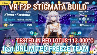 Valkyrie Ranger F2P Stigmata Build feat.Unlimited Freeze Team - Honkai Impact 3rd