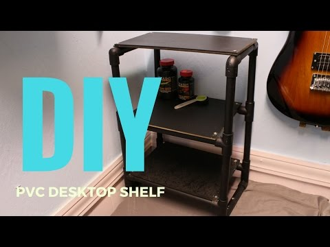 DIY| How To Make a Desktop Shelf From PVC