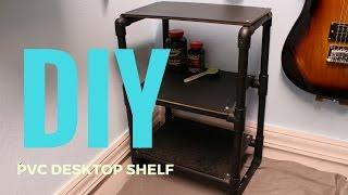 DIY  How To Make a Desktop Shelf From PVC