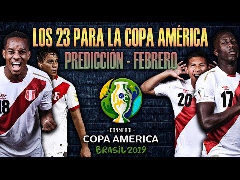 PREDICCIÓN: LOS 23 CONVOCADOS DE LA SELECCIÓN PERUANA PARA LA COPA AMÉRICA BRASIL 2019 - FEBRERO