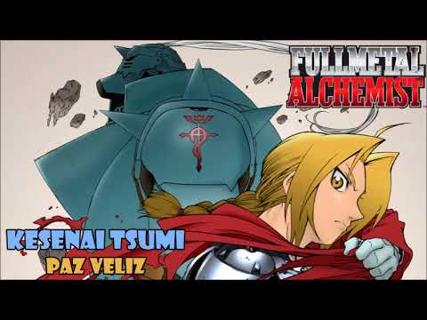 Kesenai Tsumi (Full Metal Alchemist ending 1) cover latino by Paz Veliz