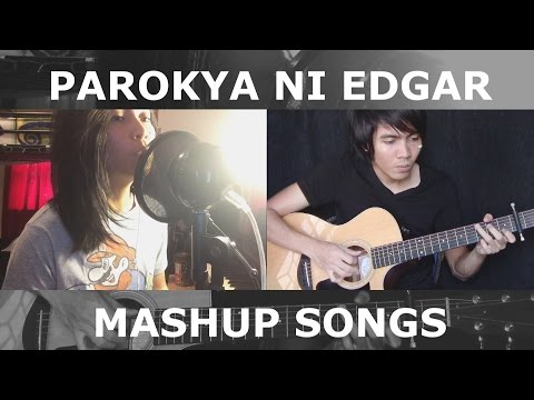 Parokya Ni Edgar Mashup Songs by Rovs Romerosa and Ralph Triumfo