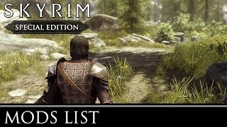 Skyrim Special Edition: My Mods List (So Far)