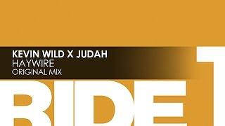 Kevin Wild x Judah - Haywire