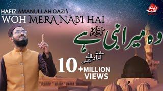 Wo Mera Nabi Hai   Hafiz Amanullah Qazi   Zaitoon Tv   HD