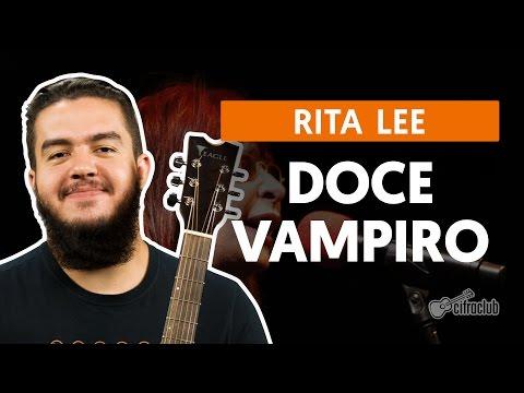 Doce Vampiro - Rita Lee (aula De Violão)