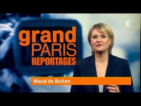 """Grand Paris Reportage"" - Janvier 2016 - 52'"