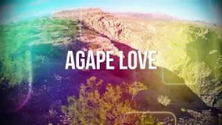 AVENUE 52 Agape Love (Official Lyric Video) YouTube Videos