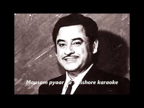 Mausam pyaar ka -  Kishore da Karaoke