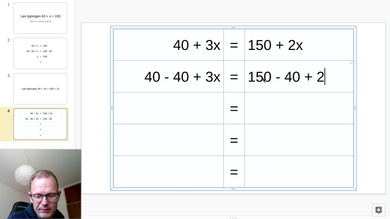 Kopi af Løs ligningen 63 + x = 193 2 - Google Slides