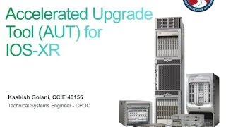 Accelerated Upgrade Tool for Cisco IOS-XR