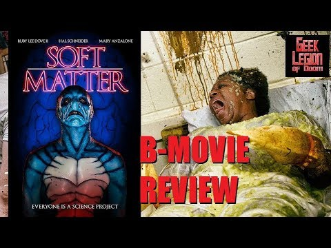 SOFT MATTER ( 2018 Ruby Lee Dove II ) Creature Feature Horror B-Movie Review