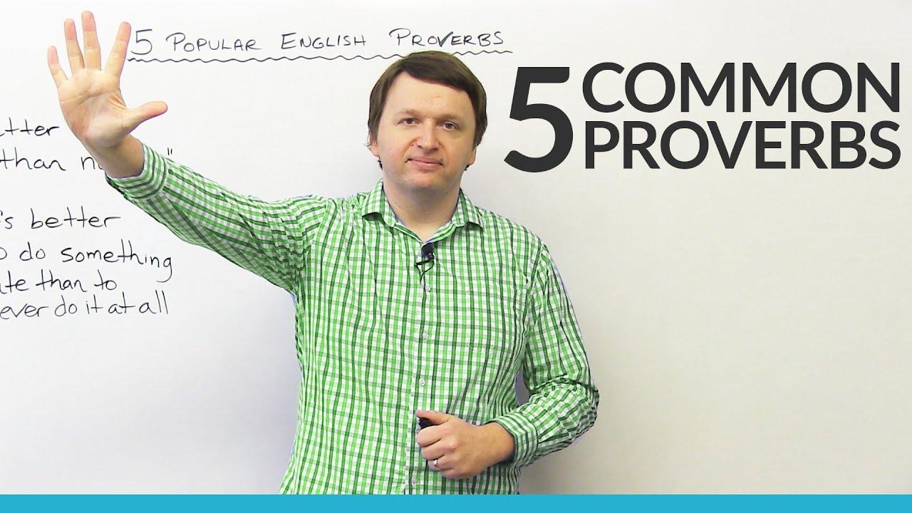 English Expressions: 5 Popular English Proverbs · engVid