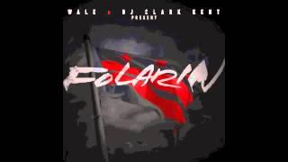 Wale - H20  (Folarin Mixtape)