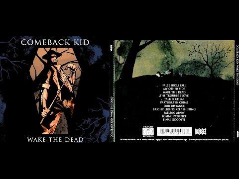 Comeback Kid - Wake the Dead [ FULL ALBUM ]