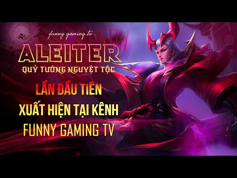 LIÊN QUÂN | Trải nghiệm Skin mới vừa ra mắt Aleister - Quỷ Soái Nguyệt Tộc cùng FUNNY GAMING TV