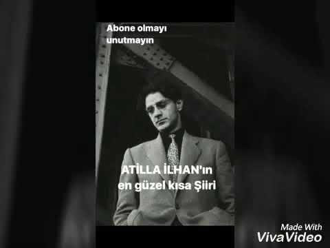 Atilla Ilhanın Kısa En Güzel şiiri