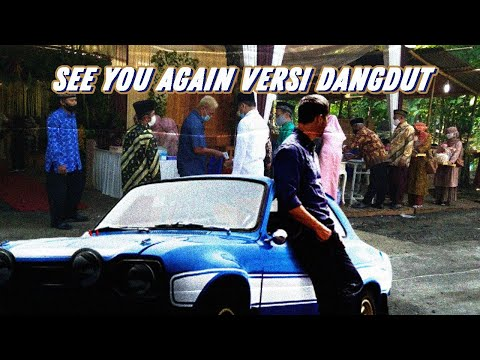 See You Again (Dangdut Koplo)