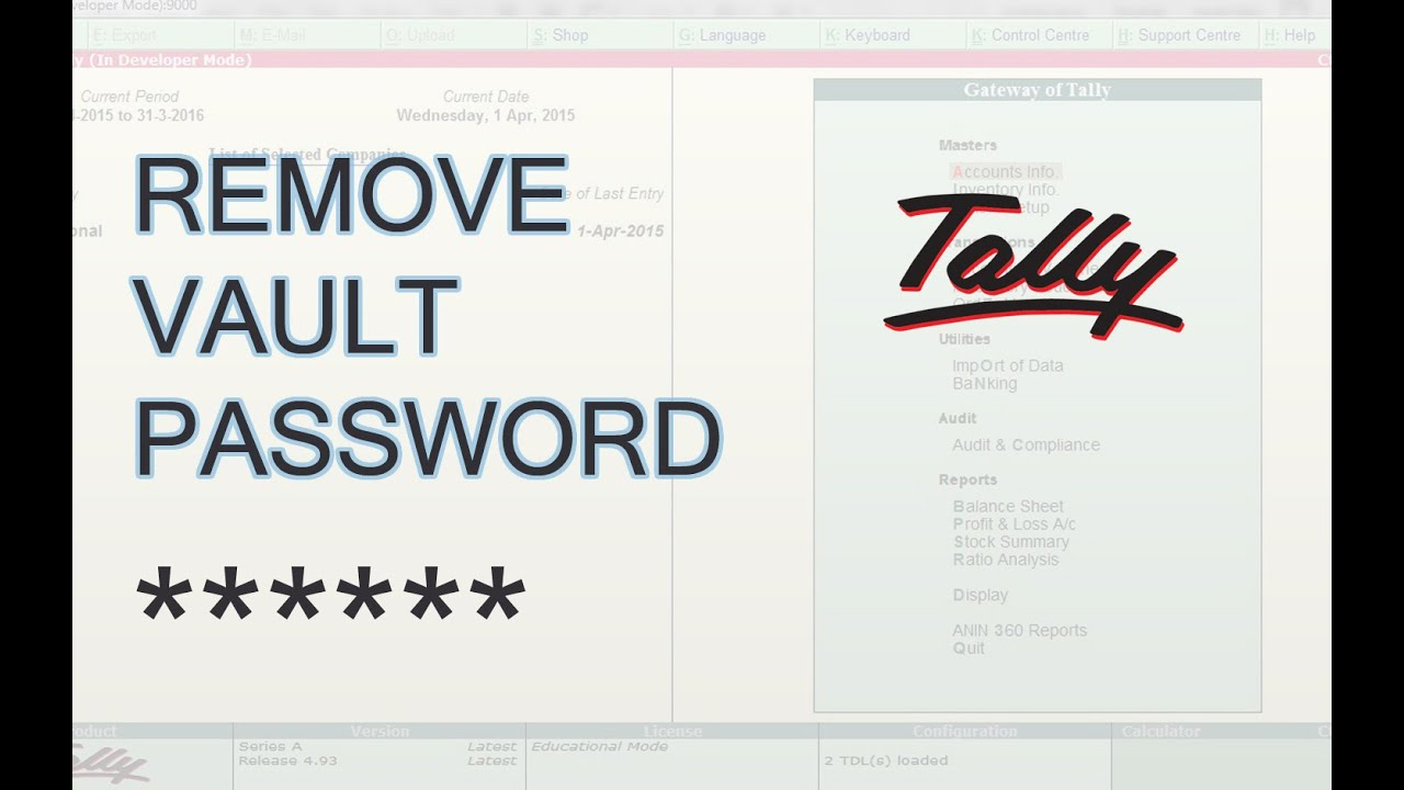 Tally ERP 9 | Remove Tally Vault Password in Tally [Easy Steps]