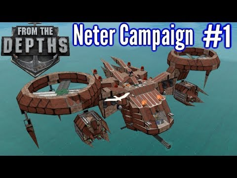 From The Depths   Ep 1    Wooden Drones   Neter Campaign Gameplay