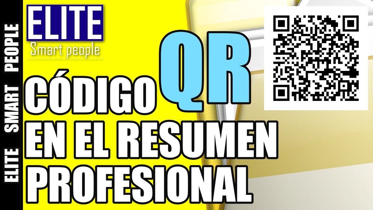 Codigo QR en tu Resumen Profesional o Curriculum Vitae. Video#19 ...