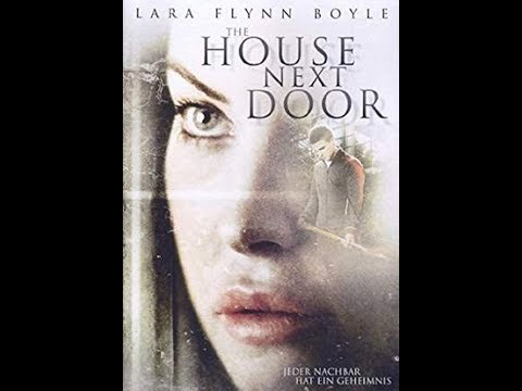 The House Next Door - FULL MOVIE - Lifetime Movies