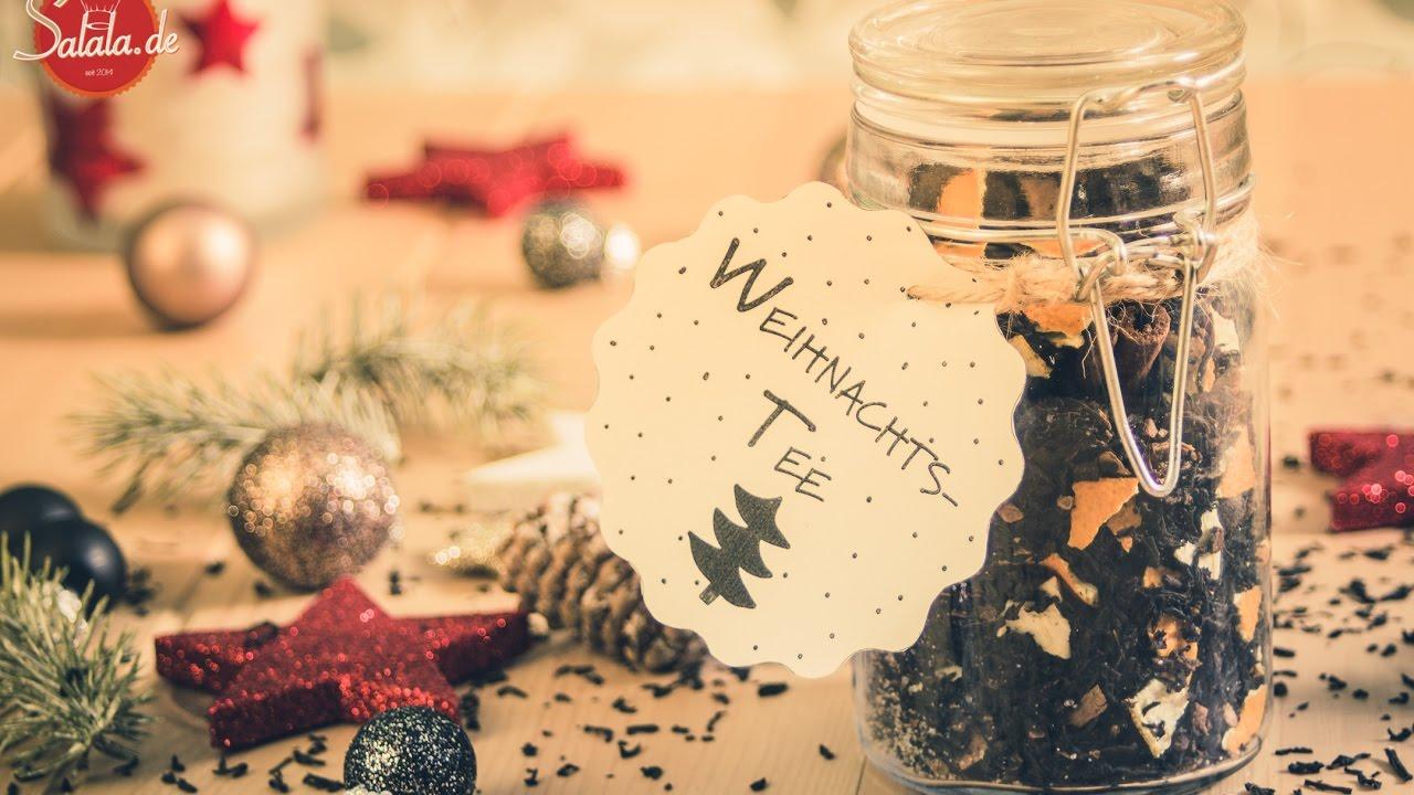 Weihnachtstee selber machen | DIY Weihnachtsgeschenk Last Minute ...